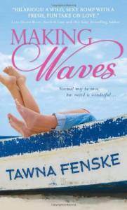 Making Waves - Tawna Fenske