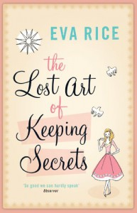The Lost Art of Keeping Secrets - Eva Rice