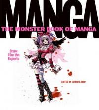 The Monster Book of Manga: Draw Like the Experts - Estudio Joso, Joso Estudio, Fernando Casaus