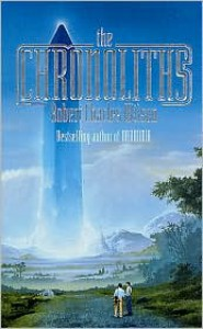 The Chronoliths - Robert Charles Wilson