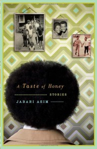 A Taste of Honey: Stories - Jabari Asim
