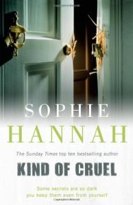 Kind of Cruel - Sophie Hannah