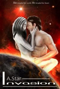 Invasion (An Alien Romance) - A. Star,  Diantha Jones