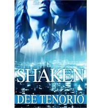 Shaken - Dee Tenorio