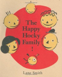 The Happy Hocky Family! (Viking Kestrel Picture Books) - Lane Smith