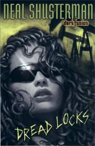 Dread Locks - Neal Shusterman