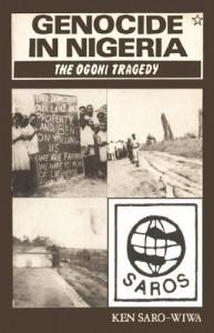 Genocide in Nigeria - Ken Saro-Wiwa