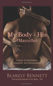My Body-His (Marcello) - Blakely Bennett