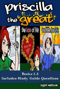 Priscilla the Great Omnibus - Sybil Nelson