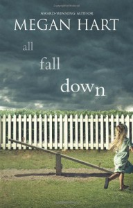 All Fall Down - Megan Hart