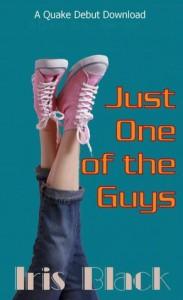 Just One of the Guys - Iris Black
