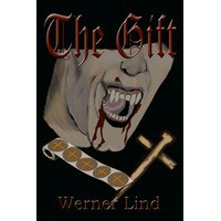 The Gift - Werner A. Lind