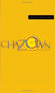 Chazown: khaw-ZONE - A Different Way to See Your Life - Craig Groeschel