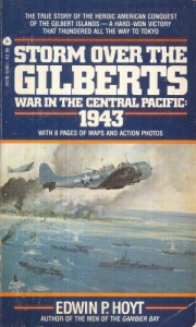Storm Over The Gilberts: War In The Central Pacific:  1943 - Edwin Palmer Hoyt