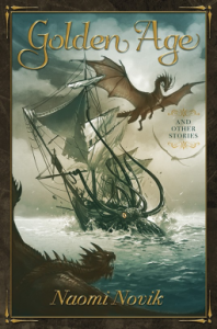 Golden Age and Other Stories - Naomi Novik