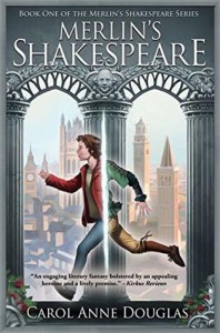 Merlin's Shakespeare - Carol Anne Douglas