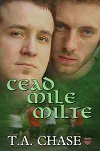 Cead Mile Milte - T.A. Chase