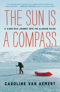 The Sun is a Compass - Caroline Van Hemert