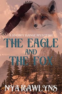 The Eagle and The Fox - Nya Rawlyns, Nick J. Russo