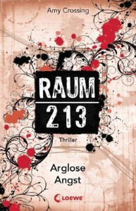 Raum 213 Arglose Angst Band #2 - Amy Crossing