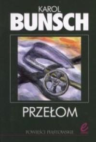 Przełom - Karol Bunsch
