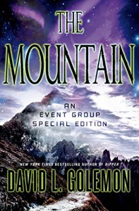The Mountain: An Event Group Thriller (Event Group Thrillers) - David L. Golemon