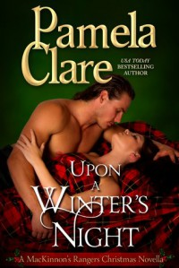 Upon a Winter's Night (MacKinnon's Rangers, #3.5) - Pamela Clare