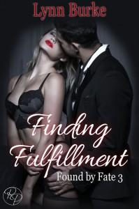 Finding Fulfillment (Found By Fate Book 3) - Lynn Burke