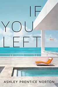 If You Left - Ashley Prentice Norton