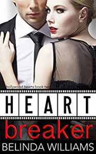 Heartbreaker (Hollywood Hearts Book 2) - Belinda Williams