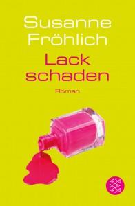 Lackschaden - Susanne Fröhlich