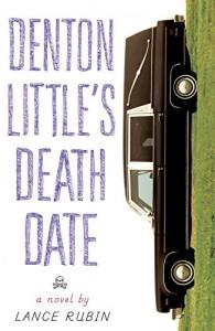 Denton Little's Deathdate - Lance Rubin