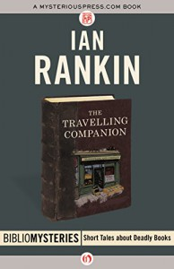 The Travelling Companion (Bibliomysteries) - Ian Rankin