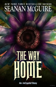 The Way Home - Seanan McGuire