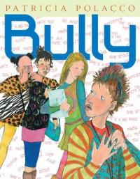 Bully - Patricia Polacco
