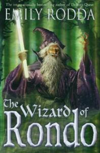 Wizard of Rondo, The - Emily Rodda