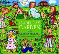 Isabella's Garden - Glenda Millard, Rebecca Cool