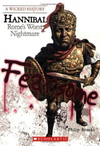 Hannibal: Rome's Worst Nightmare - Philip Brooks