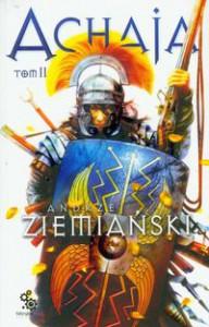 Achaja. Tom II  - Andrzej Ziemiański