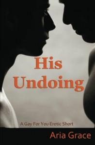 His Undoing - Aria Grace