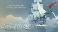 Sailing the Unknown: Around the World with Captain Cook - Michael J. Rosen, Christina Pritelli