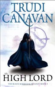 The High Lord - Trudi Canavan