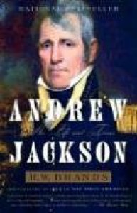 Andrew Jackson: His Life and Times - H.W. Brands