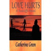 Love Hurts - Catherine Green
