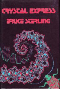 Crystal Express - Bruce Sterling