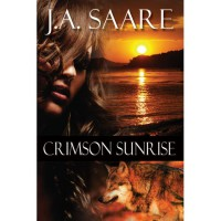 Crimson Sunrise (Crimson Trilogy #2) - J.A. Saare