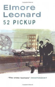 52 Pick Up - Elmore Leonard