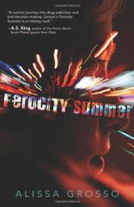 Ferocity Summer - Alissa Grosso