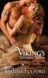The Viking's Defiant Bride - Joanna Fulford