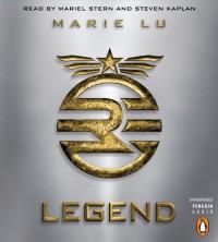 Legend (Legend Trilogy, #1) - Marie Lu, Mariel Stern, Steven Kaplan